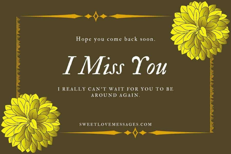 I Miss You Messages for Him