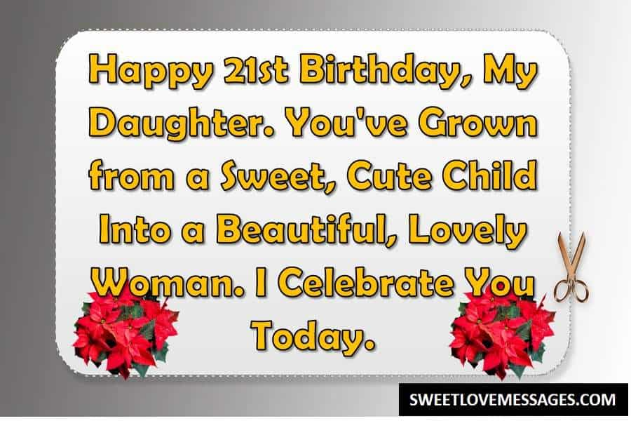 21st Birthday Captions for Daughter