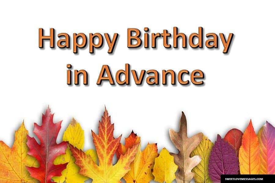 Advance Birthday Wishes for Brother