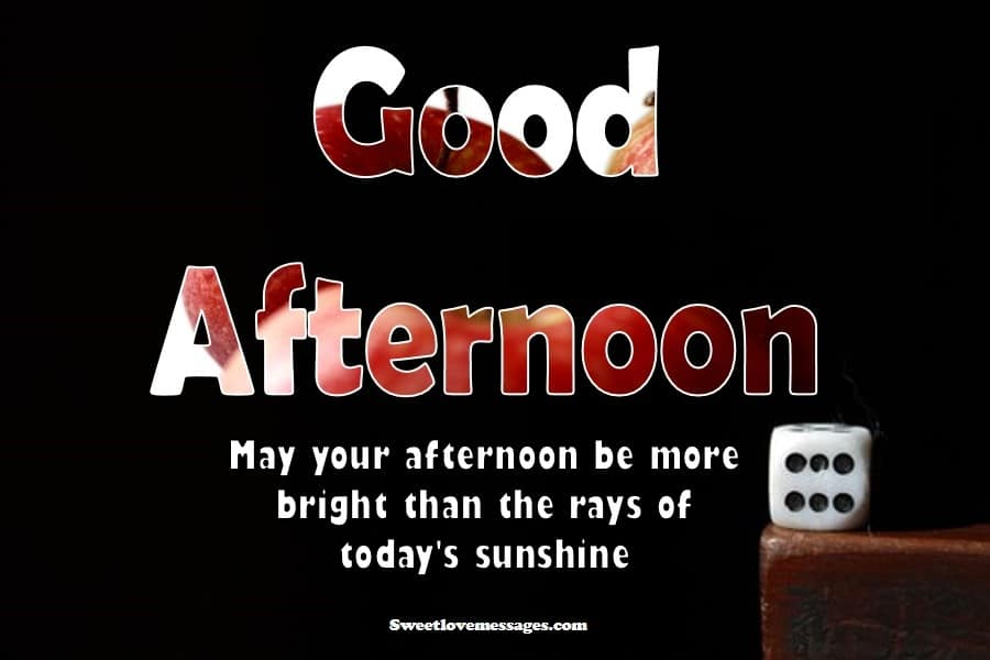 Good Afternoon Messages for Friends
