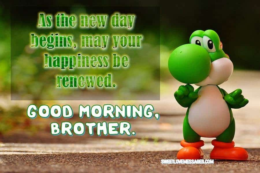 Inspiring Good Morning Messages for Brother (2020)