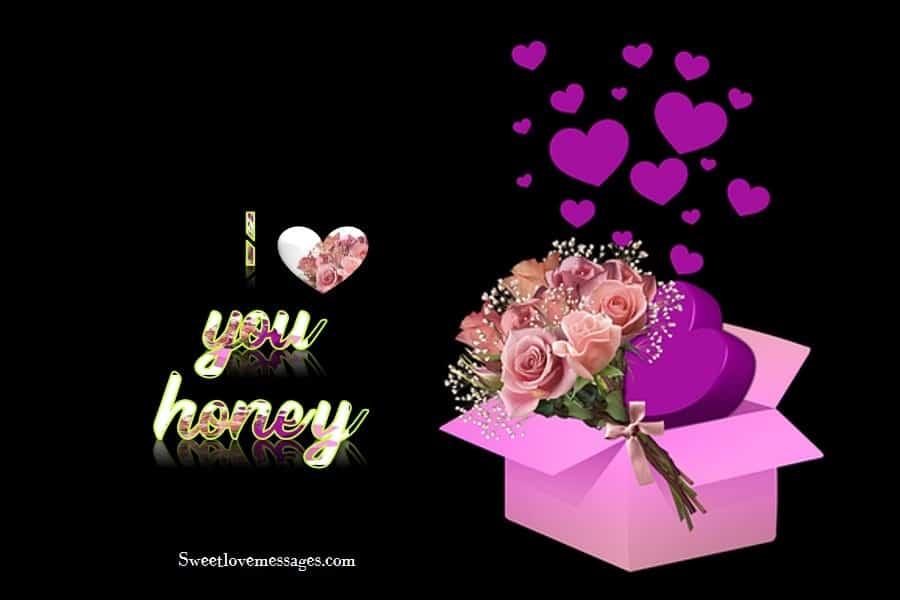 I Love You Honey Message