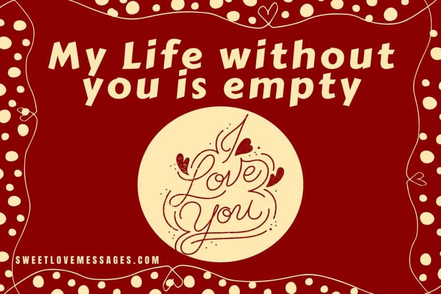 Life Without You Quotes for Him