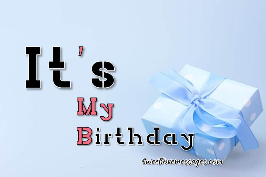 My Birthday Celebration Quotes