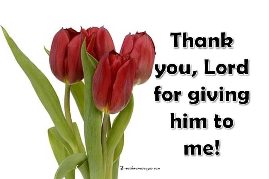Thank You, God, for Giving Him to Me