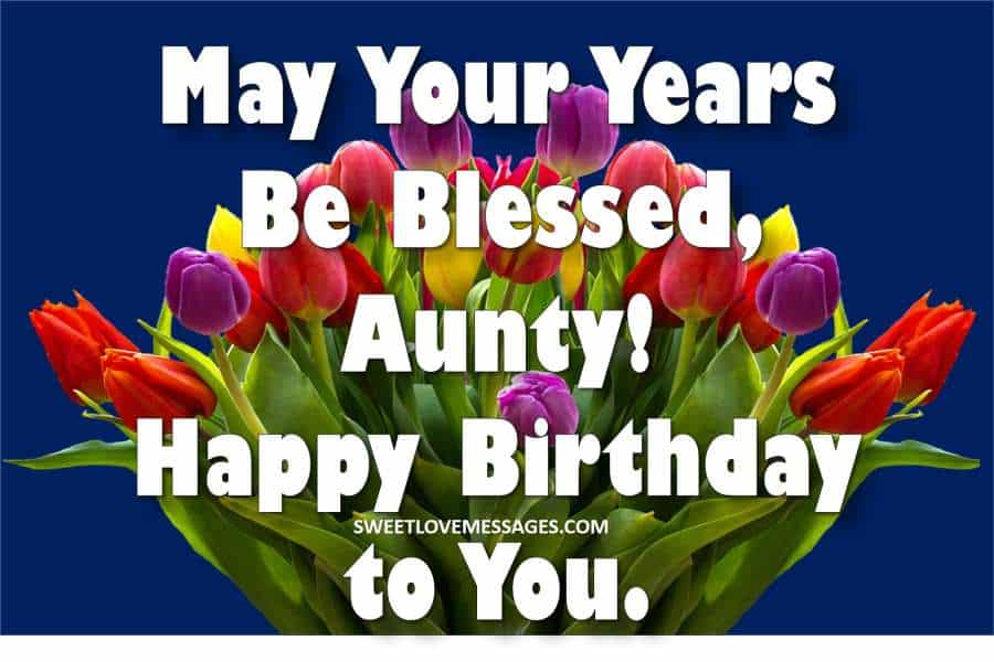 2020 Happy Birthday Wishes and Messages for My Aunty (Aunt ...