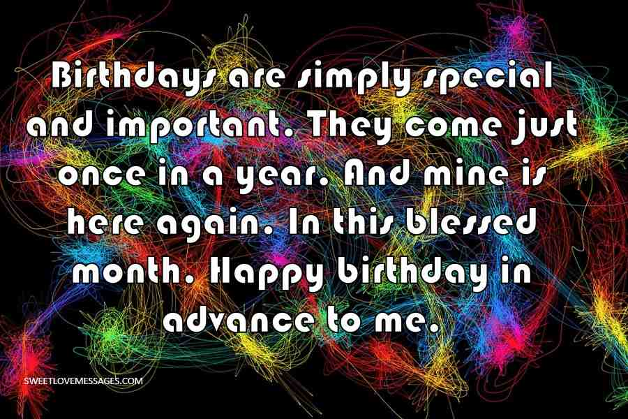 Birthdays are simply special