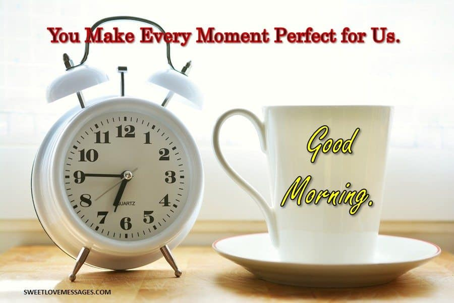 Good Morning Beautiful I Love You