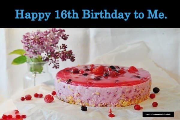 Happy 16th Birthday to Me
