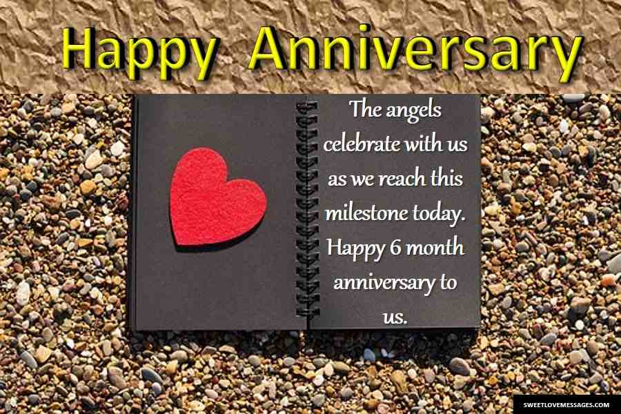 2020 Happy 6 Month Anniversary Quotes for Him from the
