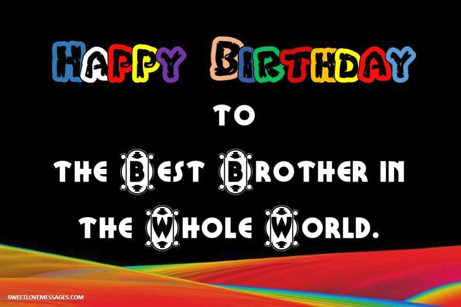 Happy Birthday Status for Brother