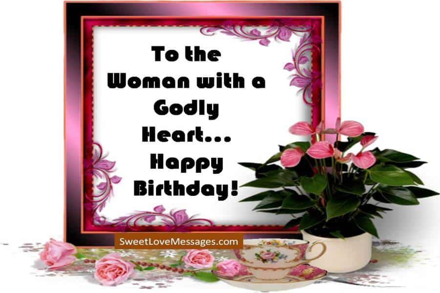 Happy Birthday Wishes for a Godly Woman