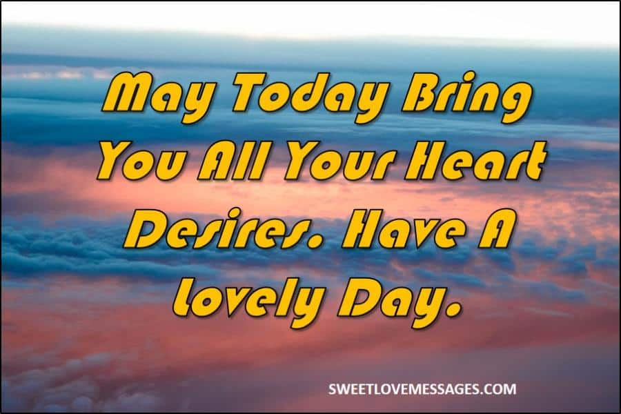 Have a Nice Day Messages for Friend