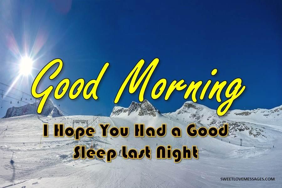 Hope You Had a Good Sleep Last Night