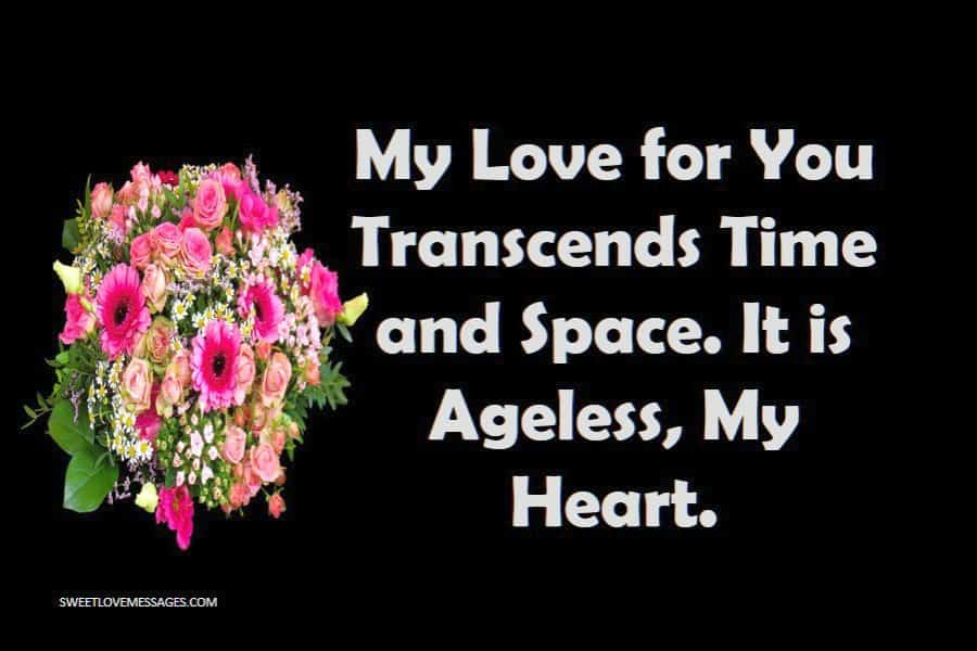 I Love You to Infinity and Beyond It is Ageless