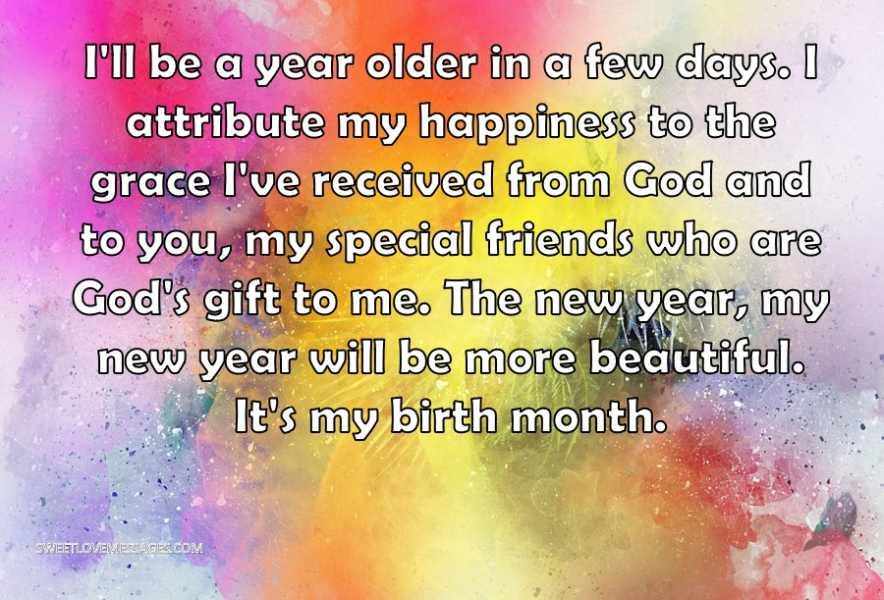 I'll be a year older in a few days