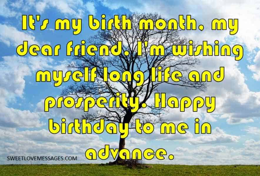 It's my birth month