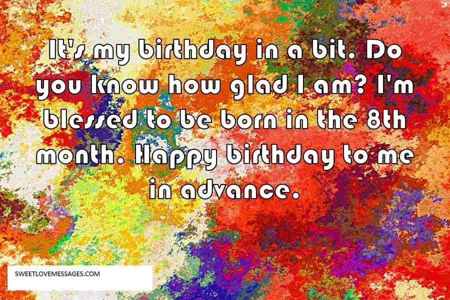 It's my birthday in a bit