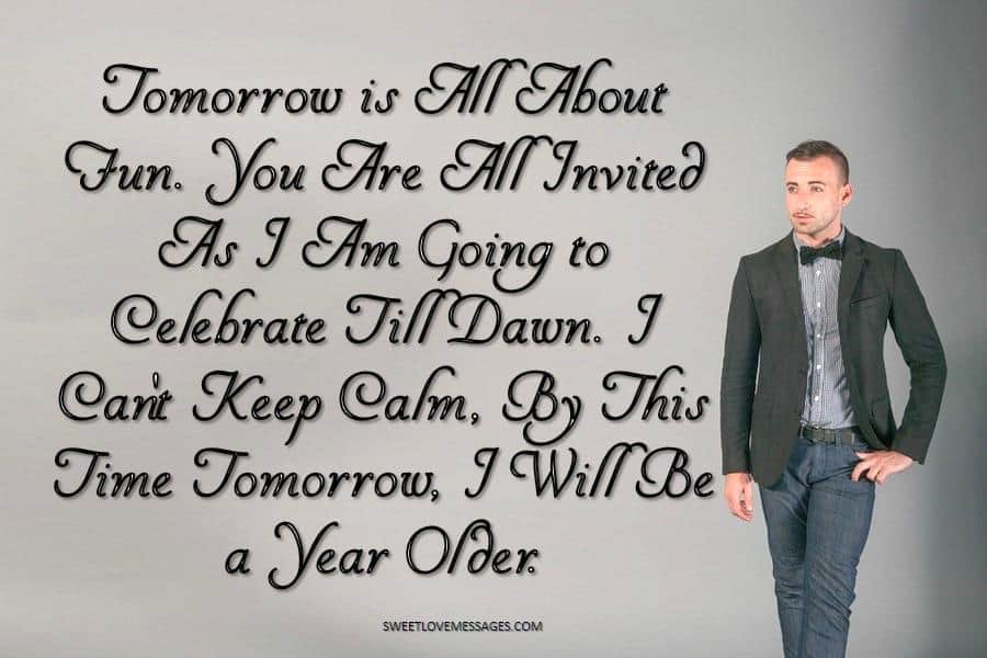Keep Calm Tomorrow Is My Birthday Celebrate Till Dawn