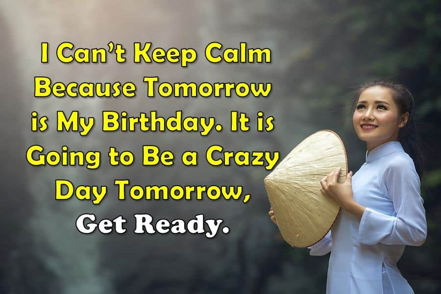Keep Calm Tomorrow Is My Birthday Get Ready