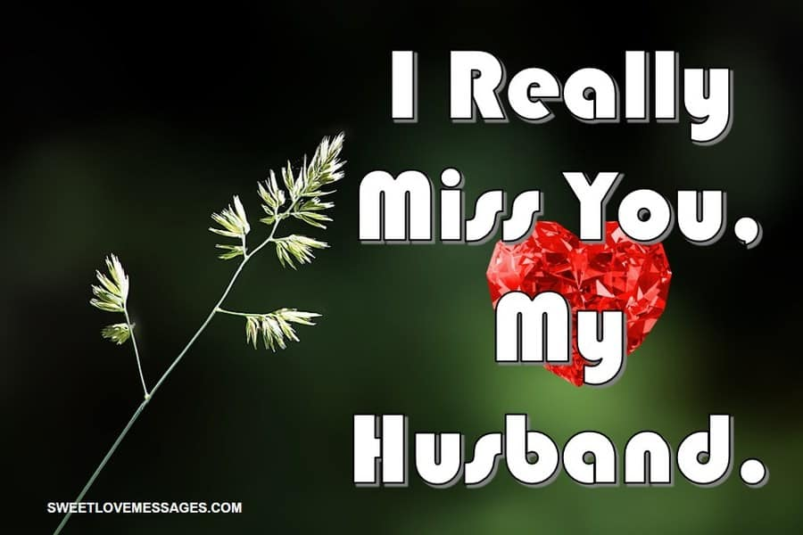 Miss You Messages for My Husband