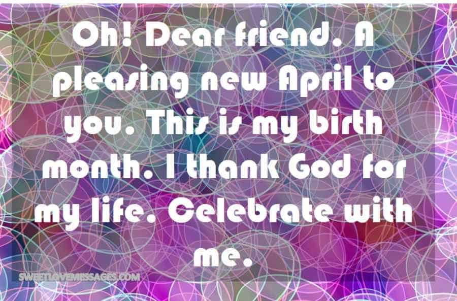 Oh! Dear friend. A pleasing new April to you