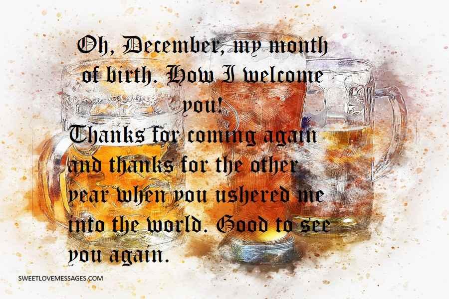 Oh, December, my month of birth