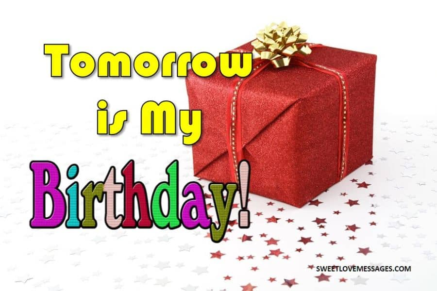 Marvelous 2020 Best Tomorrow Is My Birthday Status Sweet Love Messages Funny Birthday Cards Online Fluifree Goldxyz