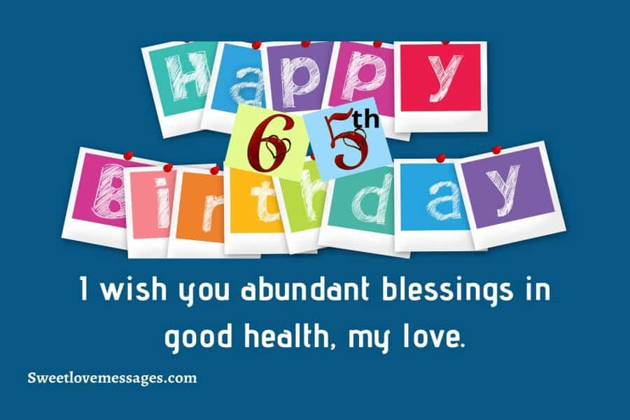 65th Birthday Wishes for Husband