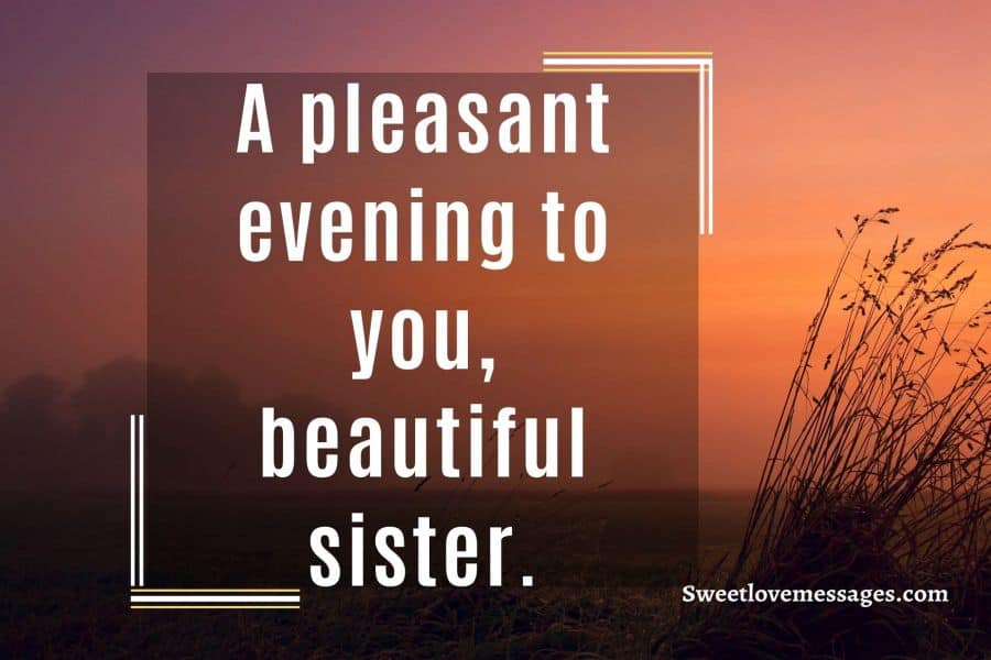 Good Evening Messages for Sister
