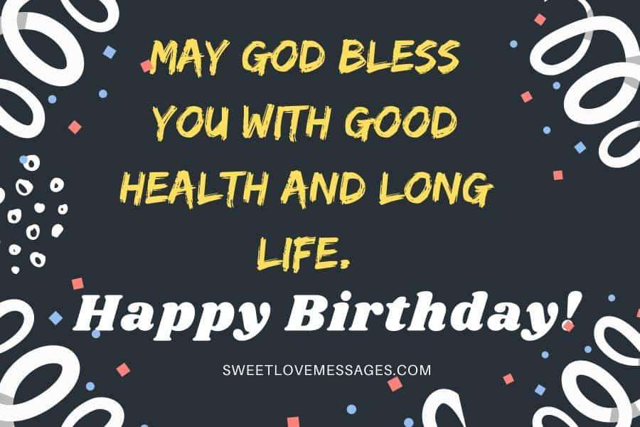 Wishing You Good Health and Long Life