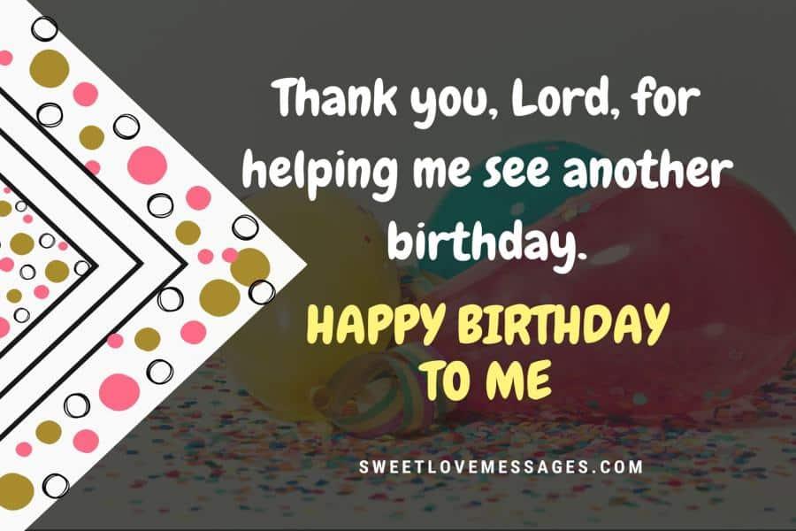 Birthday Wishes to Myself Thanking God