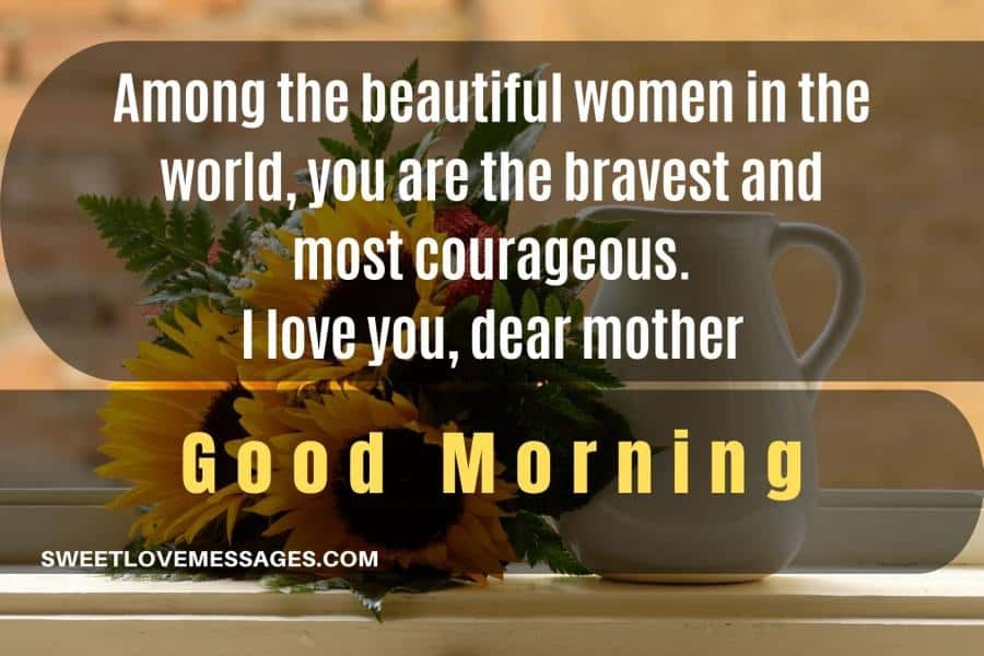Good Morning Message for Mother