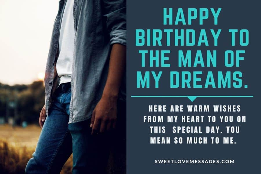 happy birthday to the man of my dreams quotes sweet love