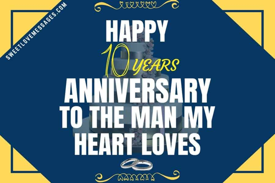 10 Years Anniversary Messages for Husband