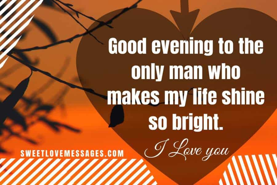 Good Evening Messages for Him