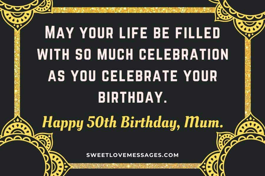 50th Birthday Wishes for Mom from the Heart