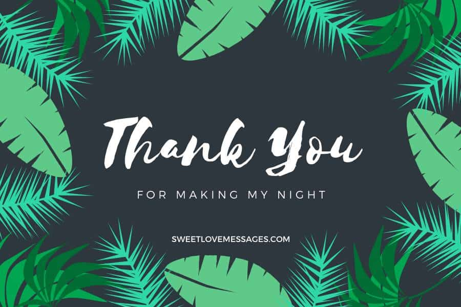 You Made My Night Quotes Wishes