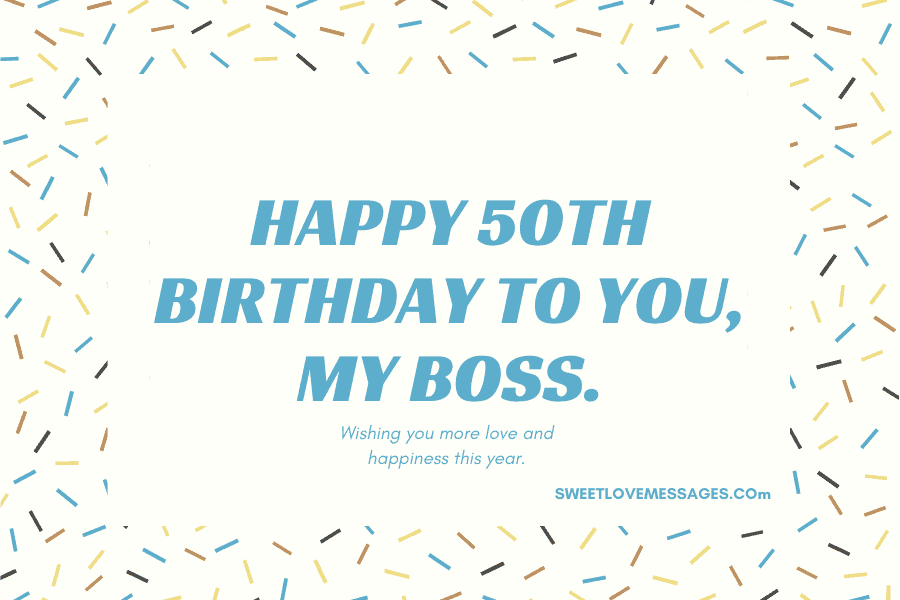 Happy 50th Birthday Wishes for Boss