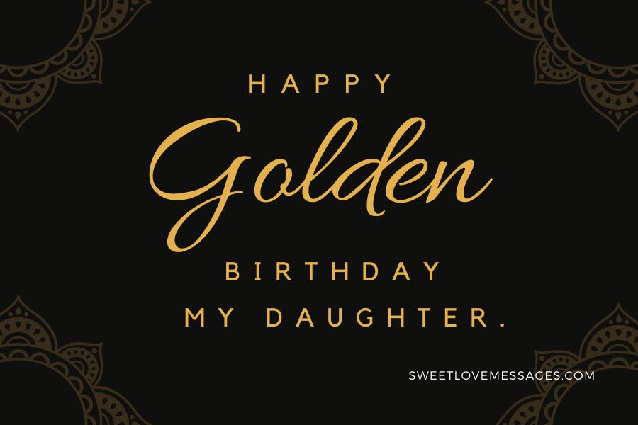 Happy 50th Birthday Wishes for Daughter 2
