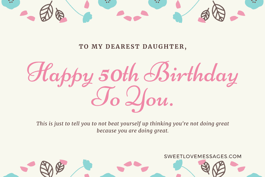 Happy 50th Birthday Wishes for Daughter4