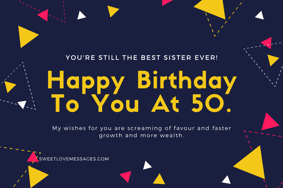 Happy 50th Birthday Wishes for Sister 1