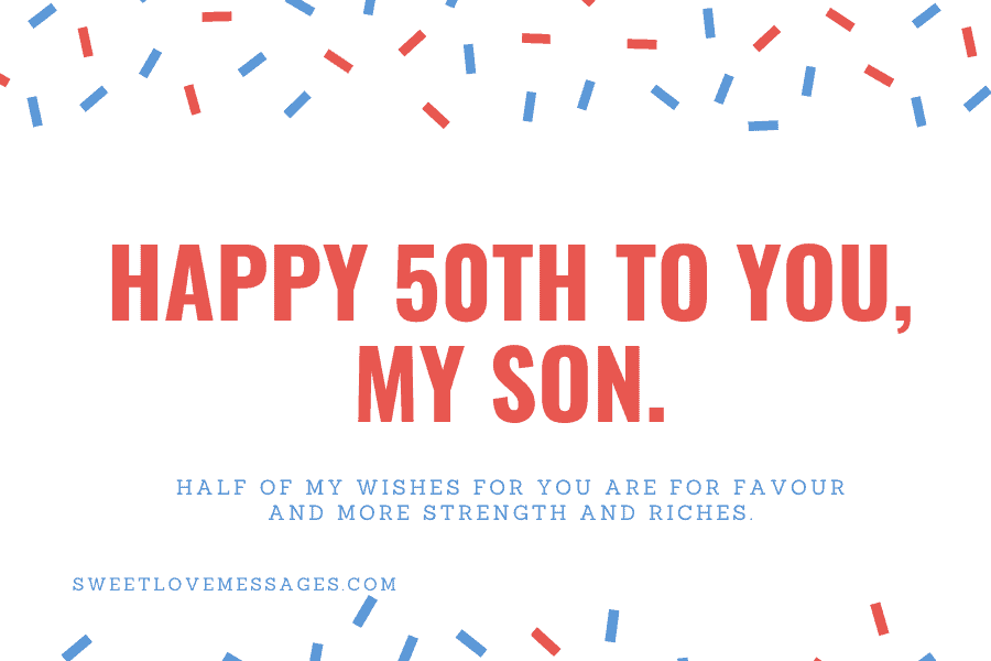 Happy 50th Birthday Wishes for Son 3