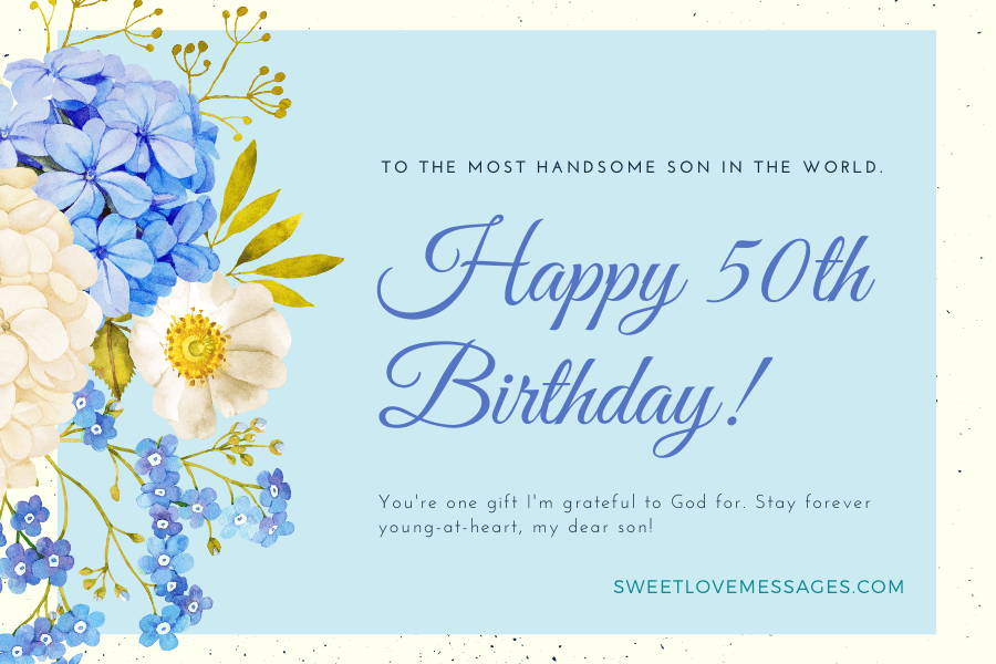 Happy 50th Birthday Wishes for Son
