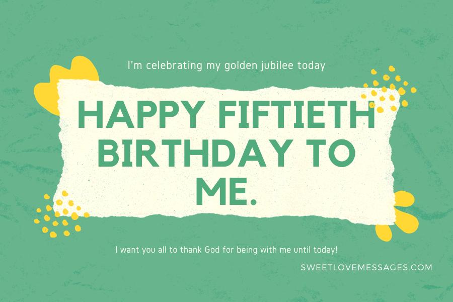 Happy 50th Birthday to Myself 3