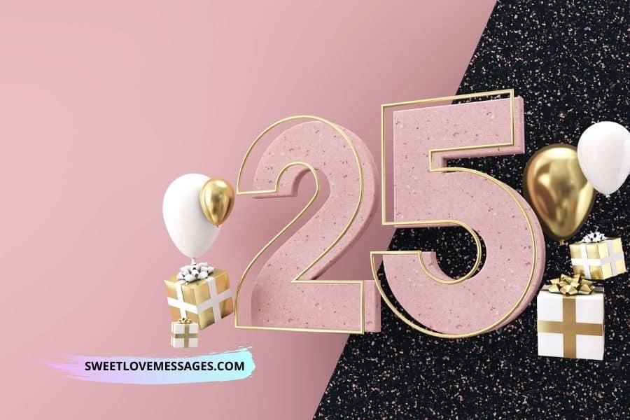 25th Birthday Wishes for Boyfriend