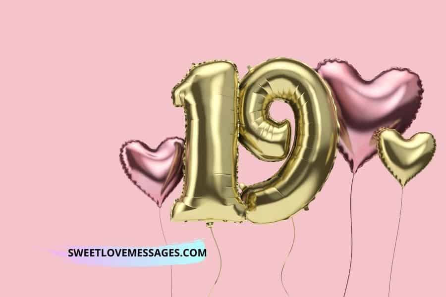 Happy 19th Birthday Wishes for Girlfriend