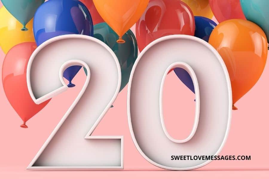 20th Birthday Wishes for Boyfriend