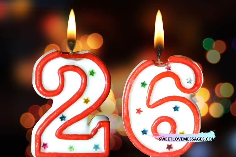 Happy 26th Birthday Nephew Wishes, Messages and Quotes