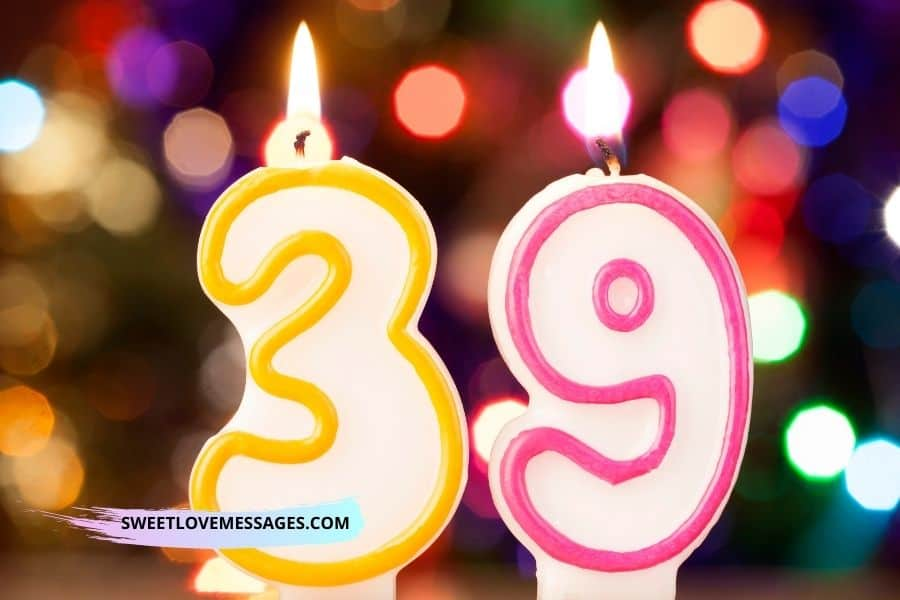 Happy 39th Birthday Wishes for Girlfriend